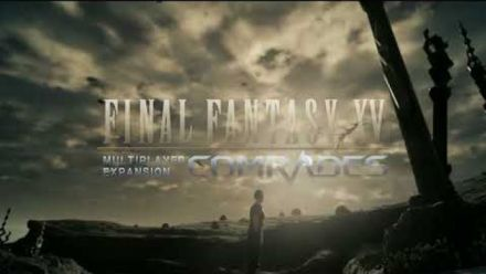 TGS 2017 : Final Fantasy XV - Trailer de Comrades