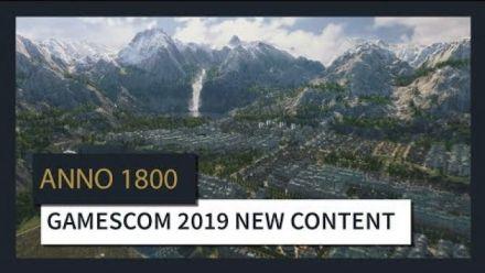Vid�o : ANNO 1800(TM) : GAMESCOM 2019 NEW CONTENT TRAILER