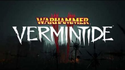 Vid�o : Warhammer : Vermintide 2 - Trailer version physique Deluxe Xbox One et  PS4