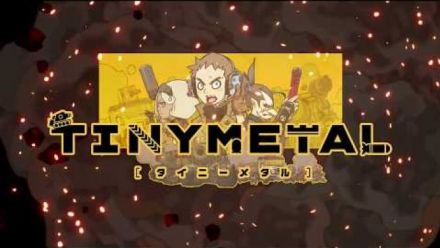 Tiny Metal : Trailer d'annonce