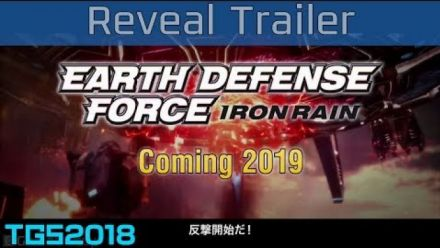 Earth Defense Force : Iron Rain : Trailer du TGS 2018