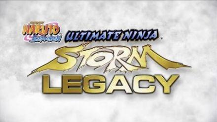Vid�o : Naruto Shippuden Ultimate Ninja Storm Legacy: Trailer annonce