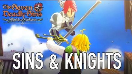 Vidéo : The Seven Deadly Sins : Knights of Britannia - PS4 - Sins & Knights