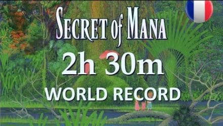 Vid�o : Secret of Mana Remake : Record du monde en speedrun