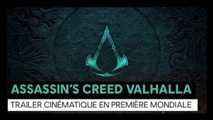 Assassin's Creed Valhalla : Trailer cinématique en première mondiale