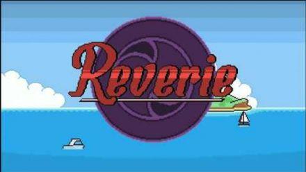Vid�o : Reverie :Trailer PS Vita