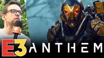 E3 2018 : Nos impressions d'Anthem