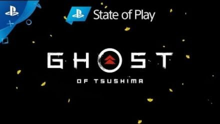 State of Play | Ghost of Tsushima - VOSTFR (REPLAY)