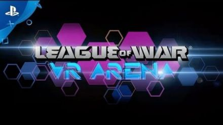 Vid�o : League of War VR Arena - Trailer PGW 2017