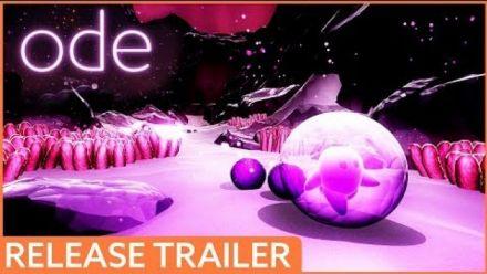 Ode : Trailer de lancement