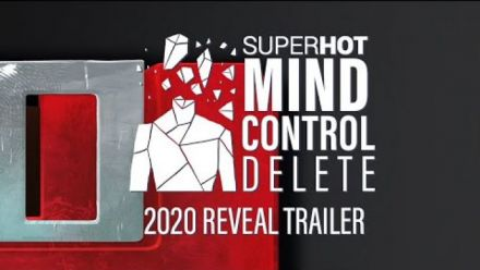 Vid�o : SUPERHOT: MIND CONTROL DELETE | Reveal Trailer | Out July 16th