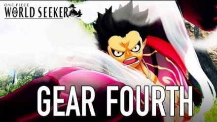 Vidéo : One Piece World Seeker - Gear Fourth