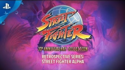 Vidéo : Street Fighter 30th Anniversary Collection : Rétrosepctive Street Fighter Alpha