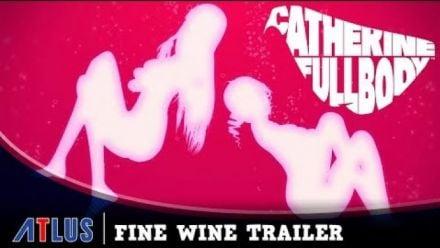 Vidéo : Catherine : Full Body - Fine Wine Trailer