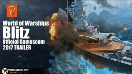 Vidéo : World of Warship Blitz Trailler GC 2017