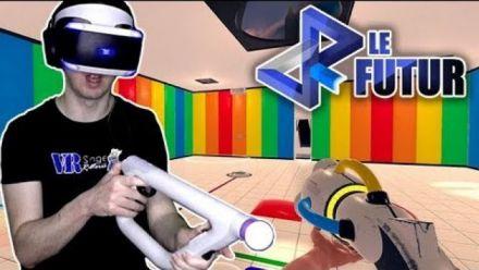 Vidéo : VR Le Futur #041 : On lance la version VR de ChromaGun