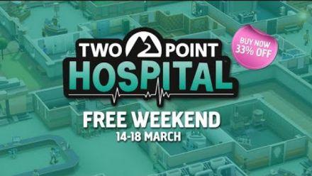 Vidéo : Two Point Hospital : Week-end gratuit 14 au 18 mars