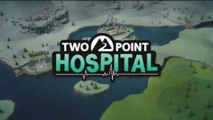 Two Point Hospital - Trailer de gameplay E3 2018