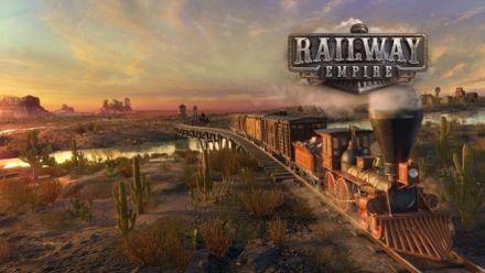 La vidéo de sortie de Railway Empire sur Steam, PS4 et Xbox One