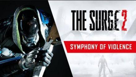Vidéo : The Surge 2 - Symphony of Violence Trailer