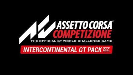 Vid�o : Assetto Corsa Competizione - Pack Intercontinental GT