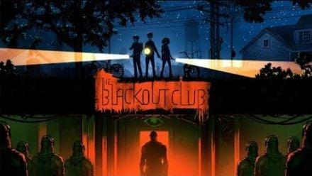 Vid�o : The Blackout Club : Trailer de lancement