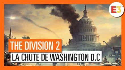 vidéo : The Division 2 : Le trailer d'introduction E3 2018