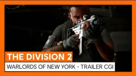 vidéo : The Division 2 : Trailer de l'extension Warlords of New York