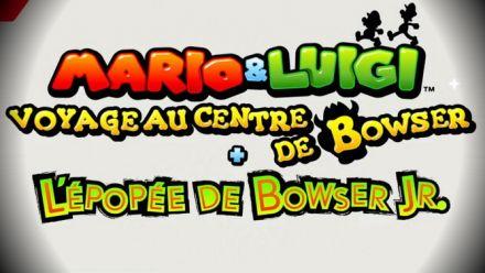 Mario & Luigi : Voyage au centre de Bowser + L'Épopéé de Bowser Jr. : Nintendo Direct