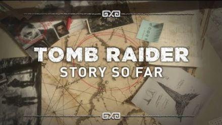 Shadow of the Tomb Raider : Résumé des épisodes précédents
