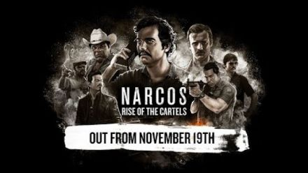Vidéo : Narcos: Rise of the Cartels | Release Date Trailer