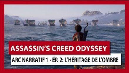 Assassins Creed Odyssey : L'Héritage de la Première Lame Episode 2