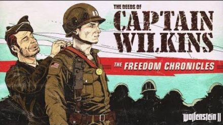 Vid�o : Wolfenstein II: The Deeds of Captain Wilkins