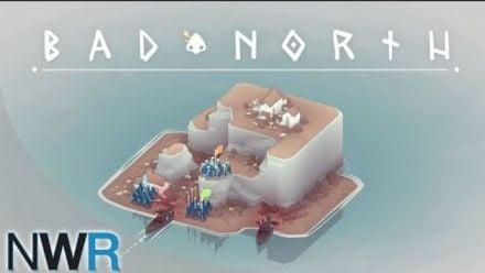 Vid�o : Bad North : 18 minutes de gameplay GDC 2018