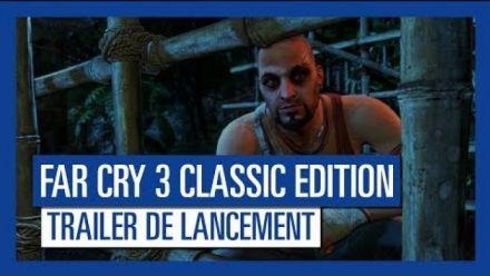 Far Cry 3 Classic Edition - Trailer de lancement [OFFICIEL]