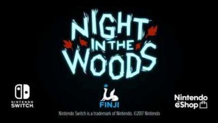 Vidéo : Night in the Woods : Trailer Switch