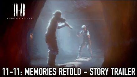 11-11 Memories Retold : Story Trailer