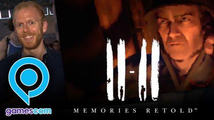 Gamescom 2018 : Nos impressions de 11-11 Memories Retold
