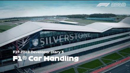 Vid�o : F1 2018 | Making Headlines | F1 Car Handling | Developer Diary 3 [EF]