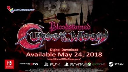 Vid�o : Bloodstained : Curse of the Moon - Trailer d'annonce