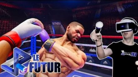 Vid�o : VR Le Futur #021 : On donne tout en boxe virtuelle dans Creed Rise to Glory