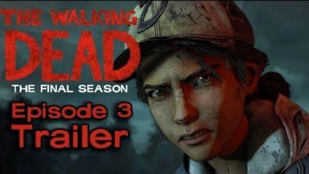 Vidéo : The Walking Dead L'Ultime Season - Trailer Episode 3