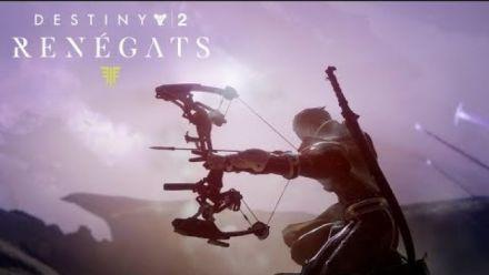 Destiny 2 : Renégats - annonce officielle