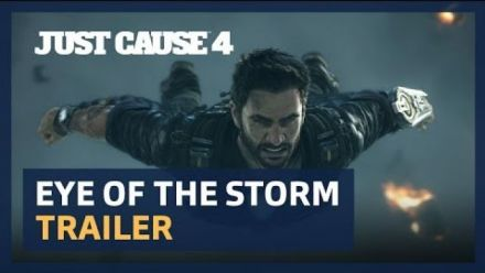 """Just Cause 4 : trailer cinématique """"L'œil de la tempête"""""""