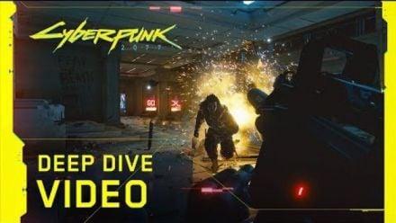 Cyberpunk 2077 : Deep Dive Video