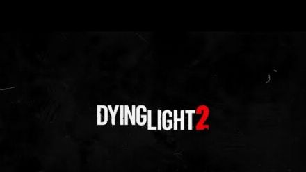 Dying Light 2 Update - March 2021