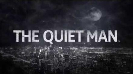 The quiet man - Announcement Trailer E3 2018