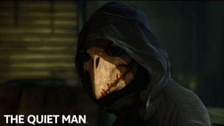 Vidéo : The Quiet Man : Silence rings loudest