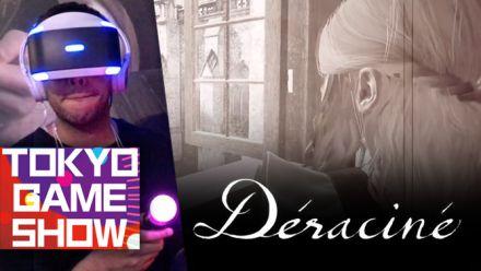 TGS 2018 : Nos impressions de Déraciné