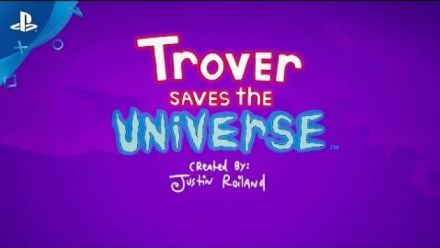 Vidéo : Trover Saves the Universe - E3 2018 Announce Trailer